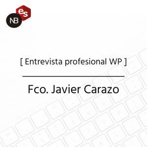 Entrevista a profesional WP – Fco. Javier Carazo